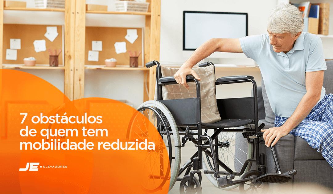 Acessibilidade: 7 obstáculos enfrentados por quem tem mobilidade reduzida