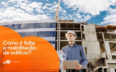 O que é e como é feita a reabilitação de edifício?