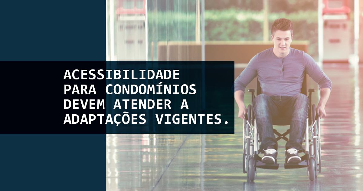 Acessibilidade para condomínios devem atender a adaptações vigentes