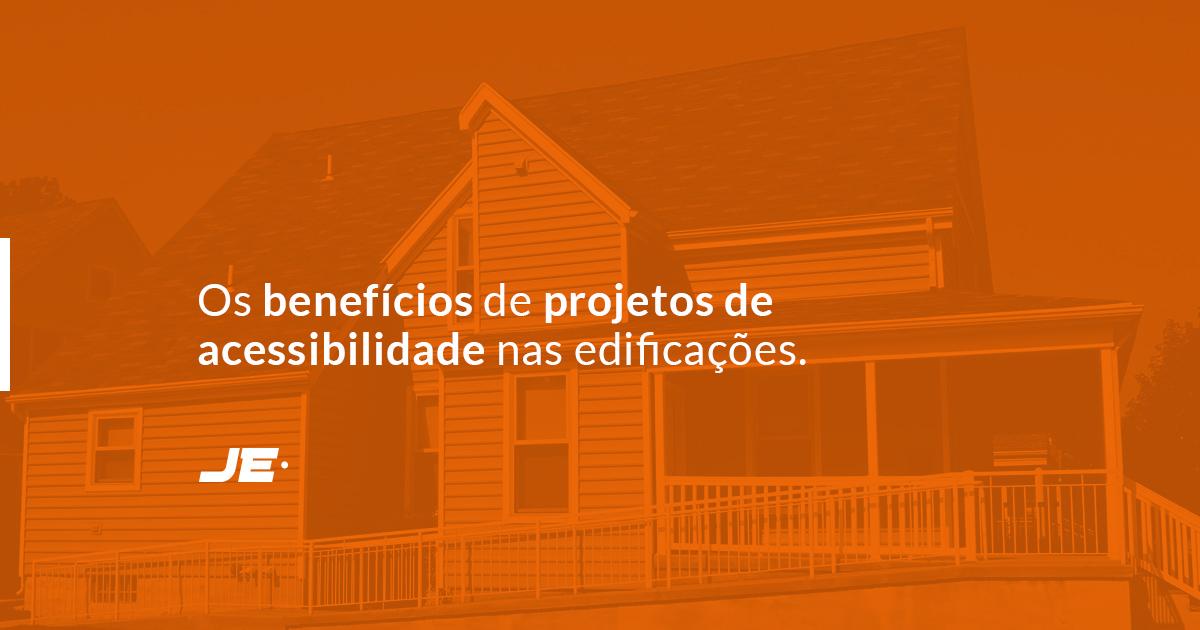 Os benefícios de projetos de acessibilidade na construção civil