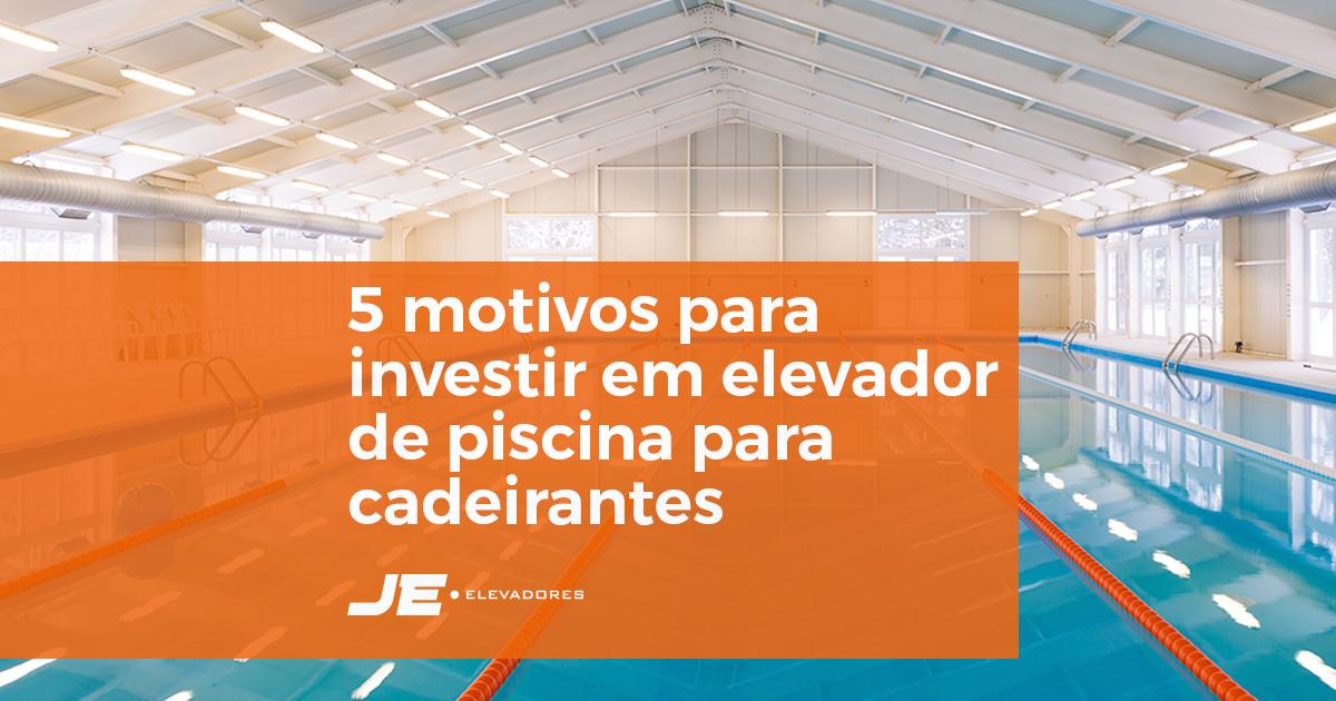 5 motivos para investir em elevador de piscina para cadeirantes