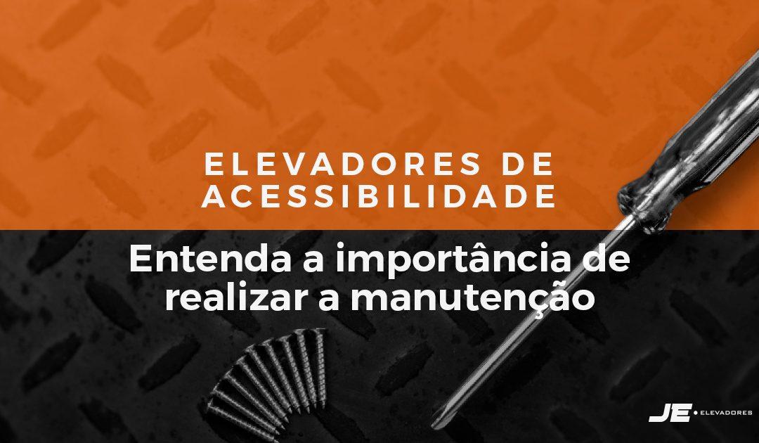 Elevadores de acessibilidade: entenda a importância de realizar a manutenção