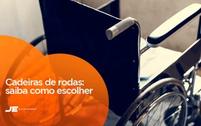 Conheça alguns tipos de cadeiras de rodas e saiba como escolher