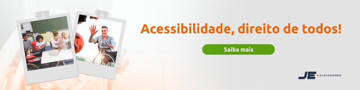 Acessibilidade, direito de todos! | Saiba mais | JE Elevadores